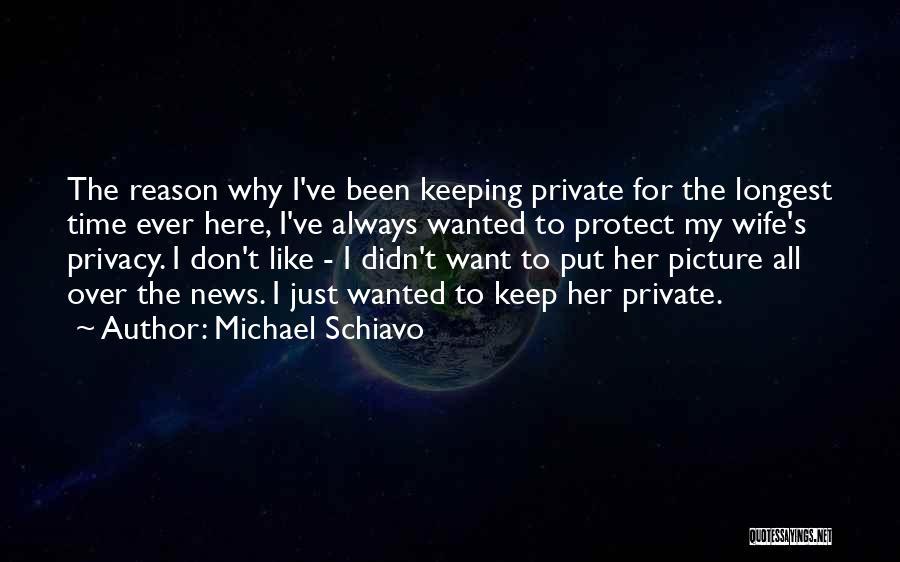 Michael Schiavo Quotes 1204771