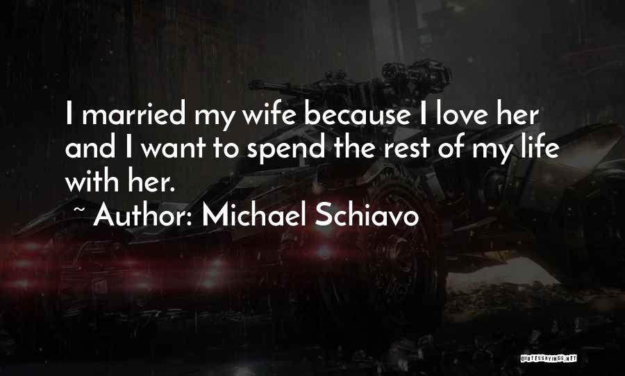 Michael Schiavo Quotes 1473287