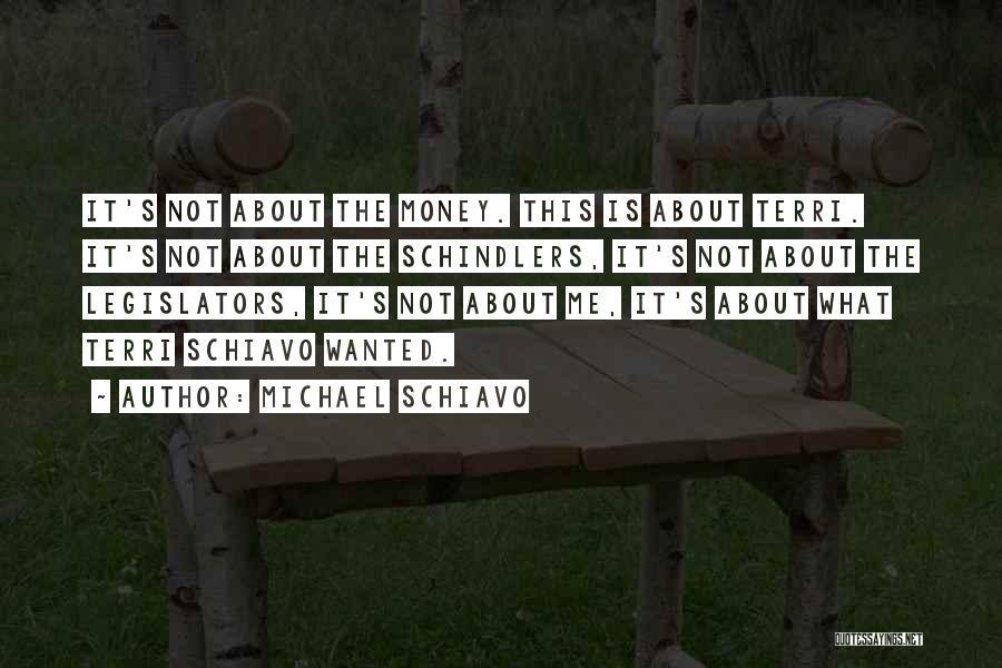 Michael Schiavo Quotes 1522847