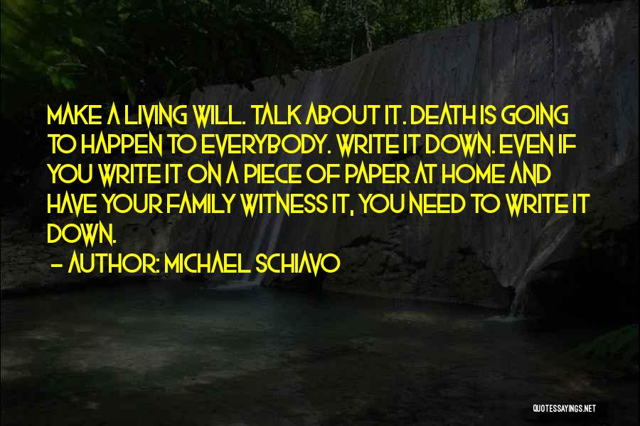 Michael Schiavo Quotes 1592100