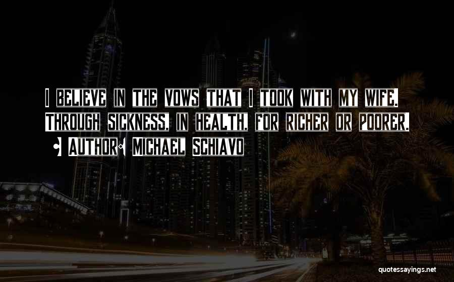 Michael Schiavo Quotes 1662507