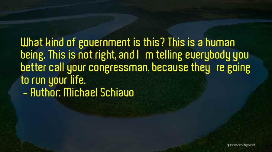 Michael Schiavo Quotes 2222104