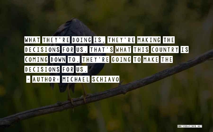 Michael Schiavo Quotes 2237995