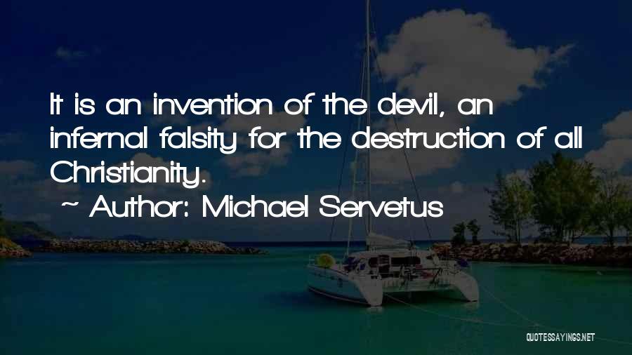 Michael Servetus Quotes 1090545