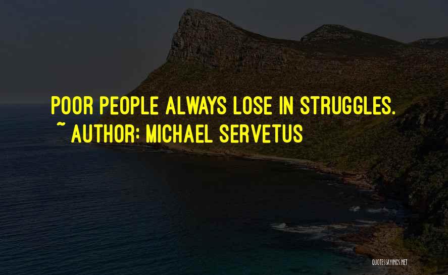 Michael Servetus Quotes 1426842