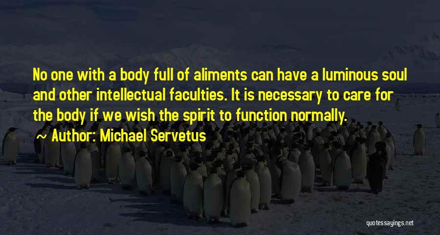 Michael Servetus Quotes 1621300