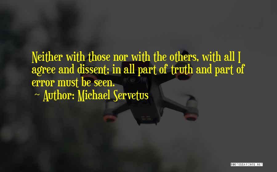 Michael Servetus Quotes 1744562