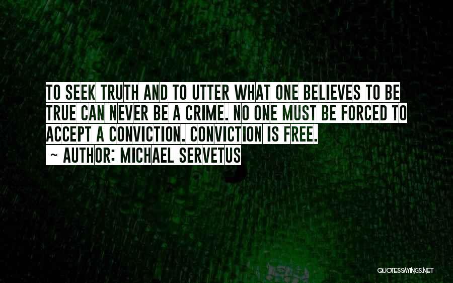Michael Servetus Quotes 1802373