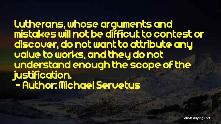 Michael Servetus Quotes 1895228