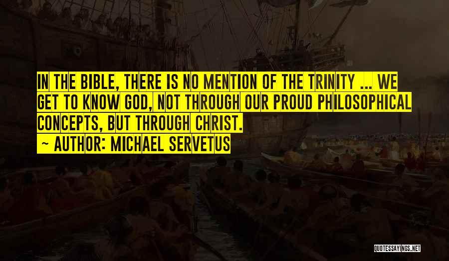 Michael Servetus Quotes 2067064