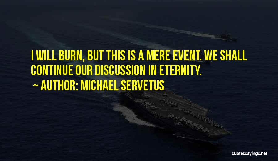 Michael Servetus Quotes 2130884