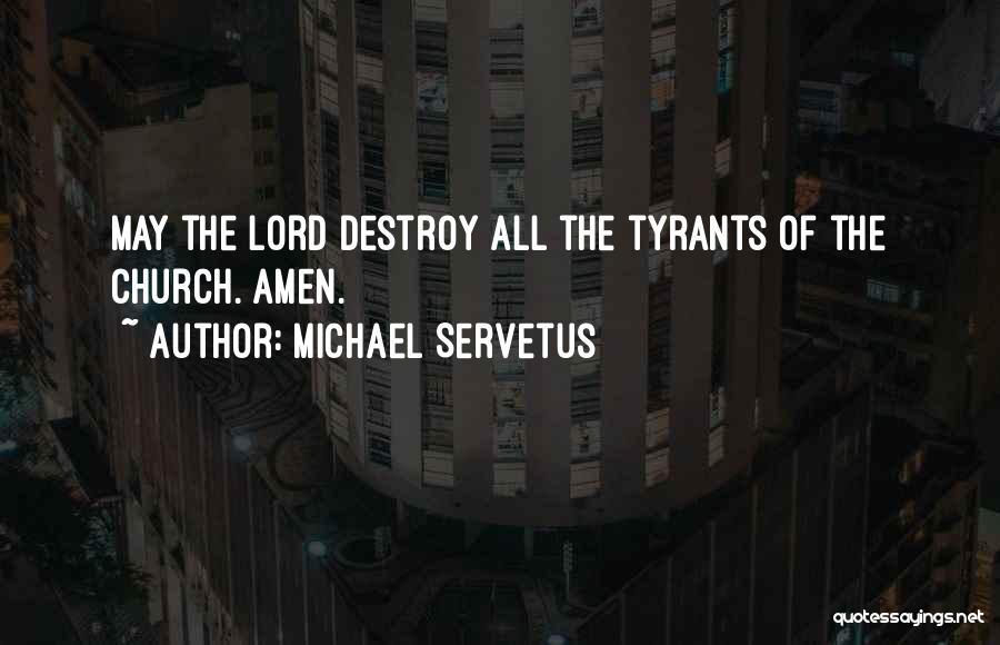 Michael Servetus Quotes 2145205