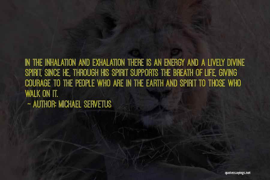 Michael Servetus Quotes 435092