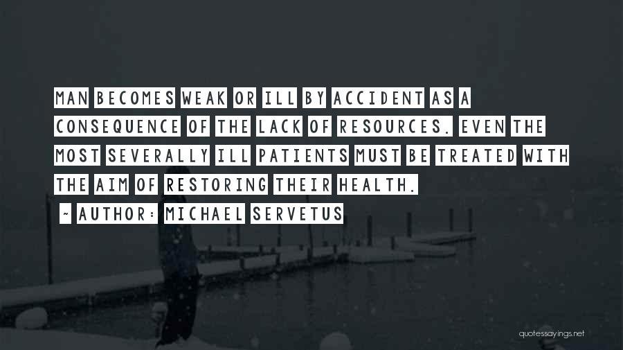 Michael Servetus Quotes 667257