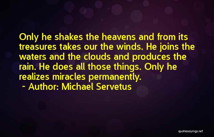 Michael Servetus Quotes 926996