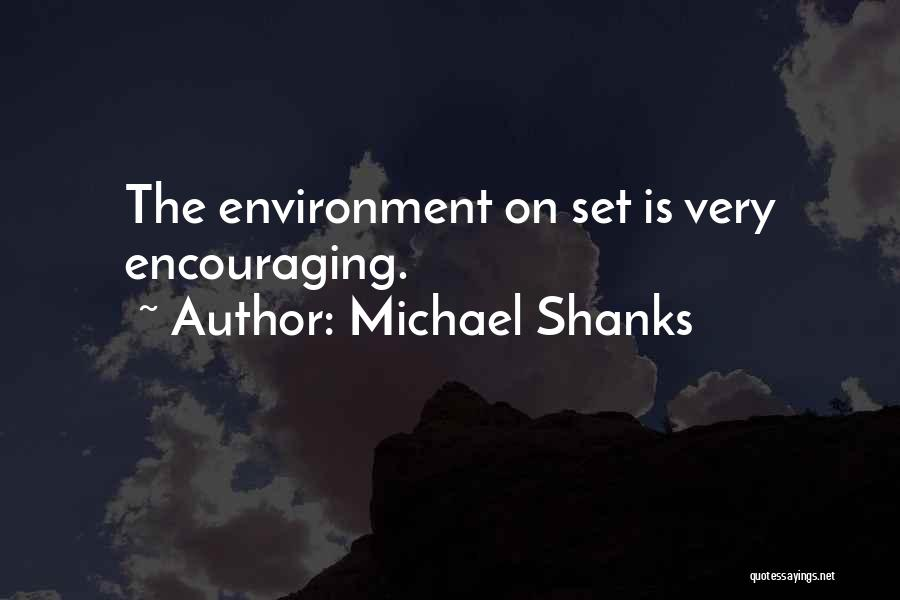 Michael Shanks Quotes 1646095