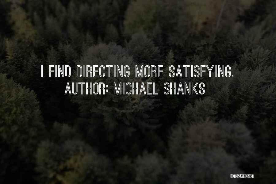 Michael Shanks Quotes 1687491
