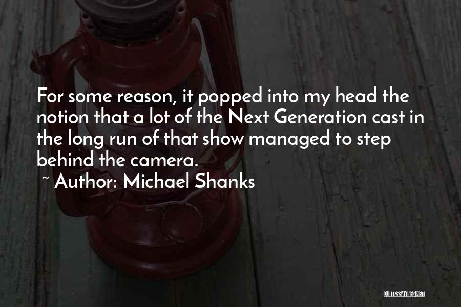 Michael Shanks Quotes 2195895