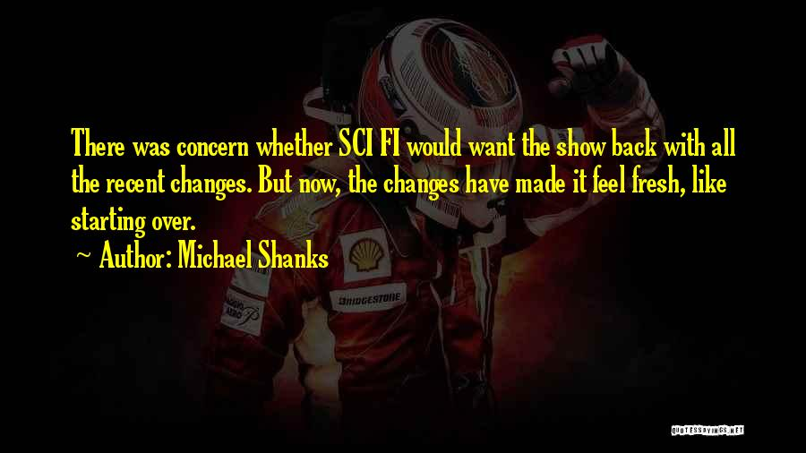 Michael Shanks Quotes 390696