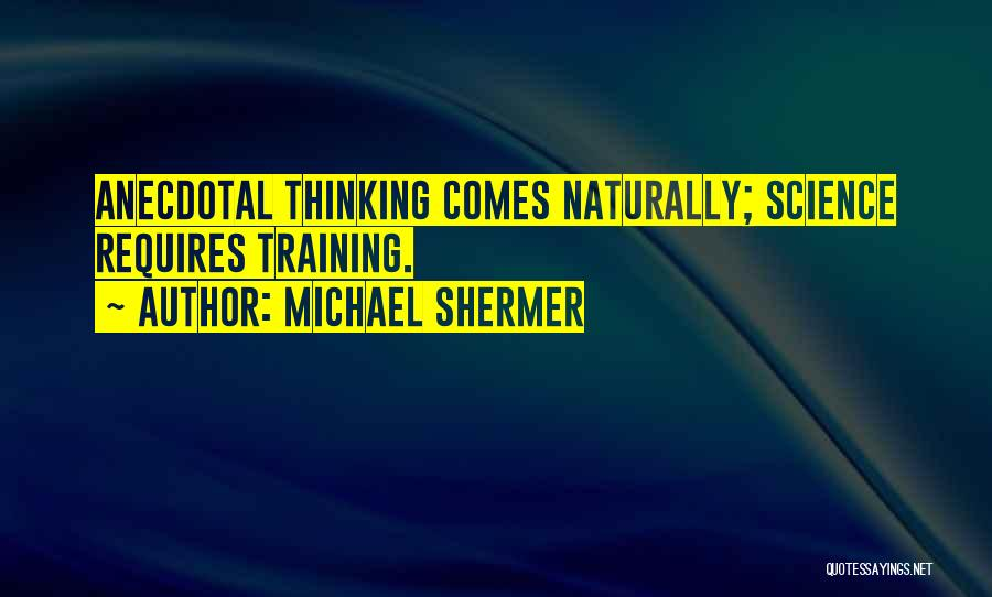 Michael Shermer Quotes 1082105