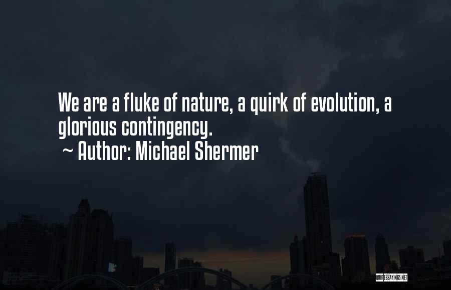 Michael Shermer Quotes 1155306