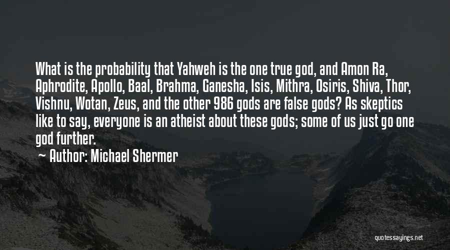 Michael Shermer Quotes 1203922
