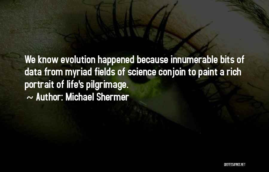 Michael Shermer Quotes 1217088