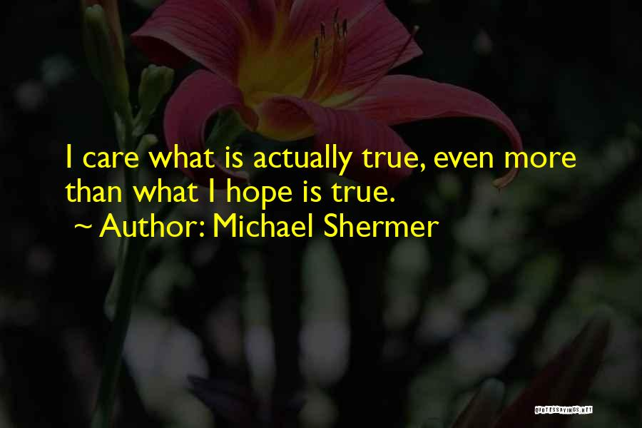 Michael Shermer Quotes 1225219