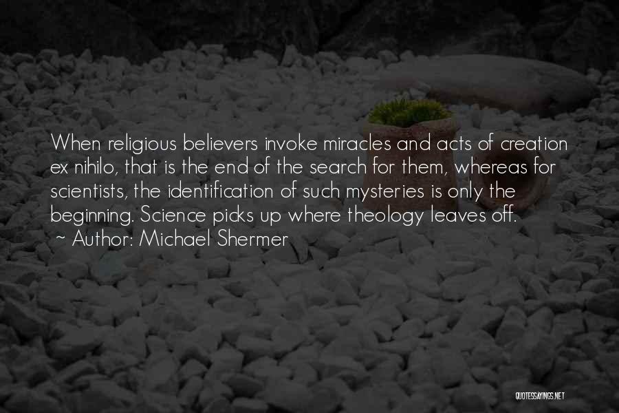 Michael Shermer Quotes 1230328