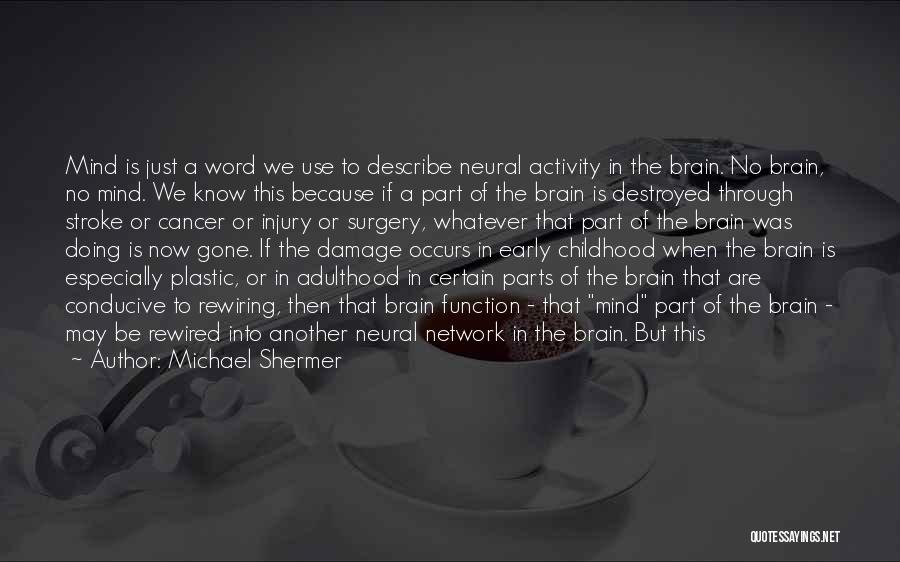 Michael Shermer Quotes 1242520