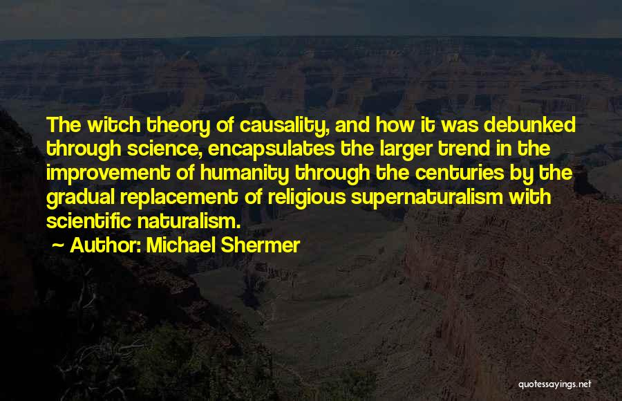 Michael Shermer Quotes 1305877