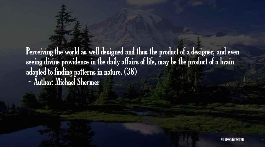 Michael Shermer Quotes 1433144