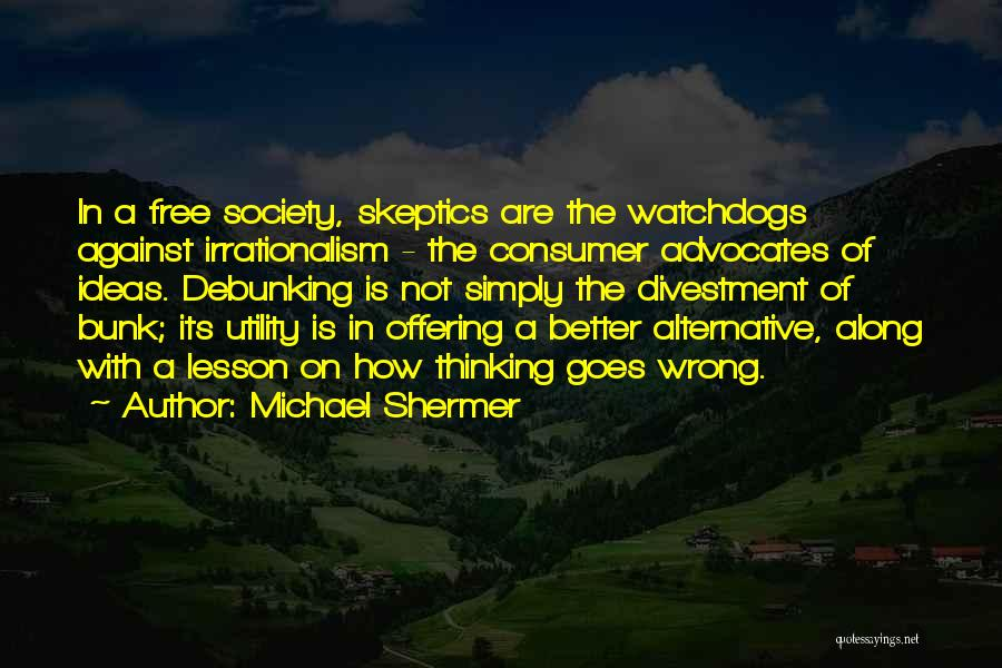 Michael Shermer Quotes 146007