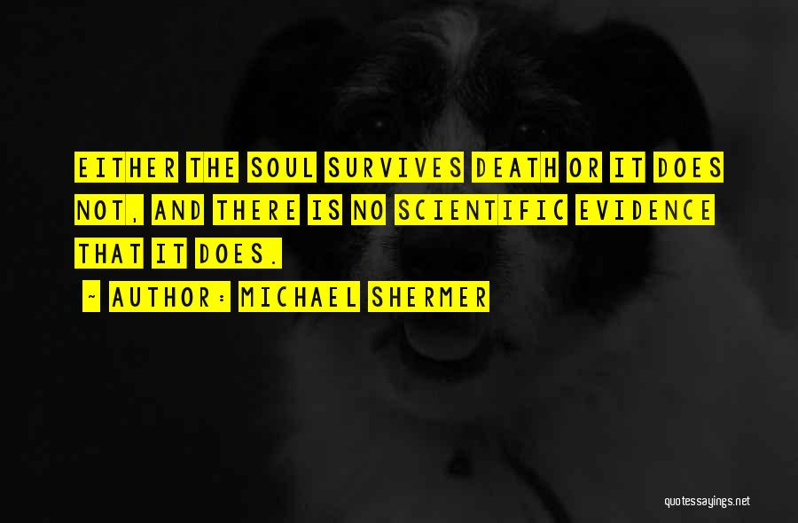 Michael Shermer Quotes 1489135