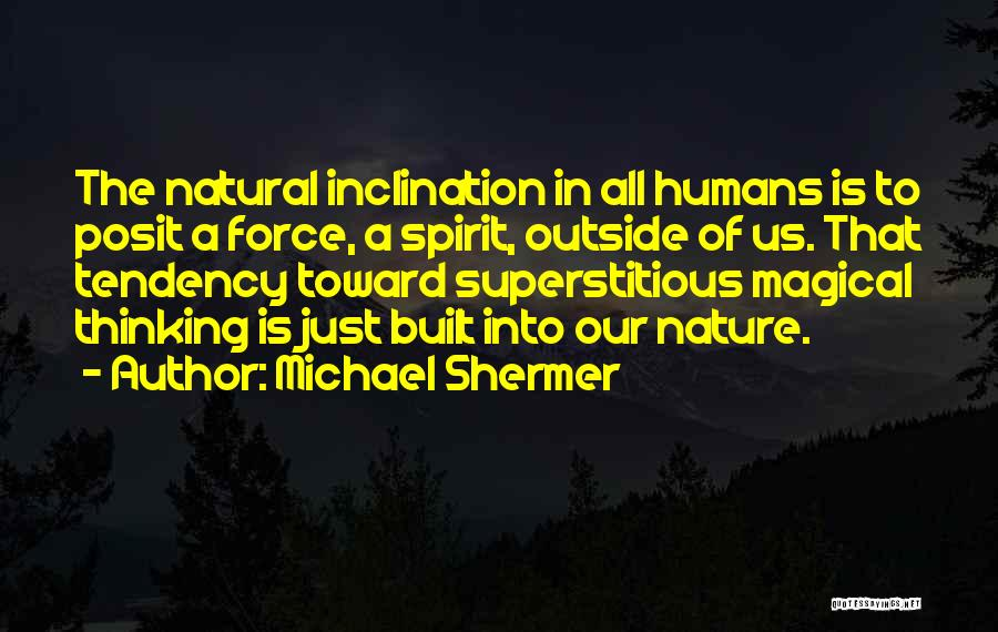 Michael Shermer Quotes 1489831