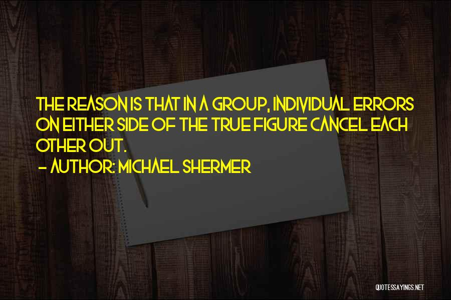 Michael Shermer Quotes 1538057