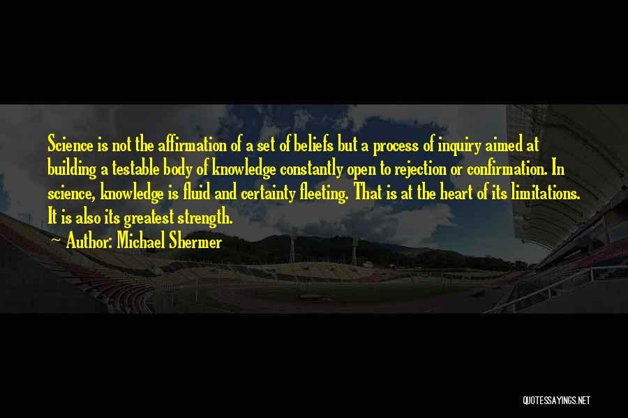 Michael Shermer Quotes 1550307