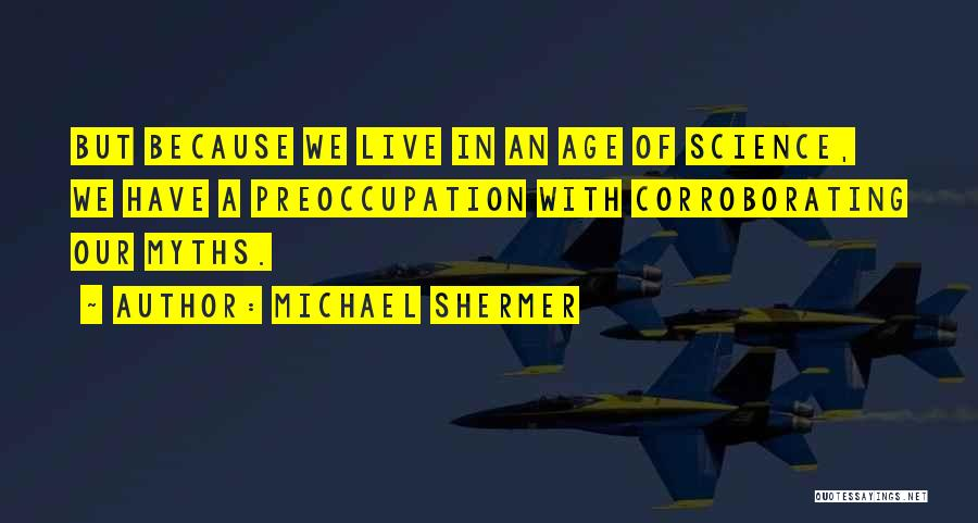 Michael Shermer Quotes 1599093