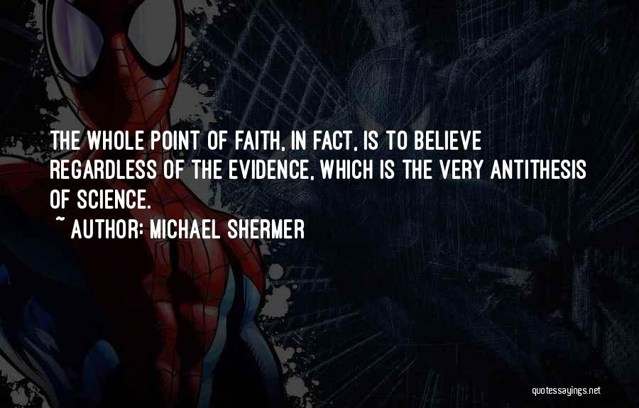 Michael Shermer Quotes 1621862