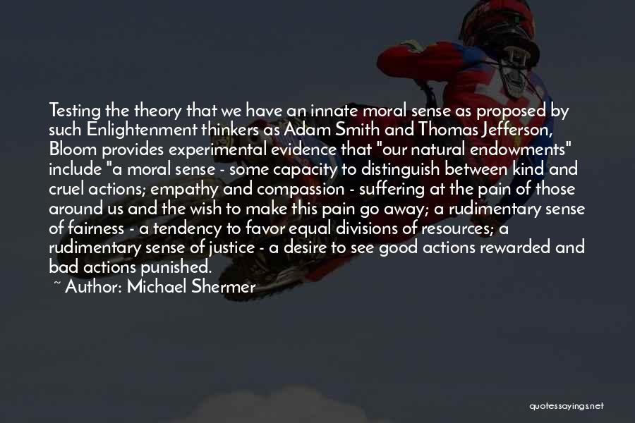 Michael Shermer Quotes 1700946