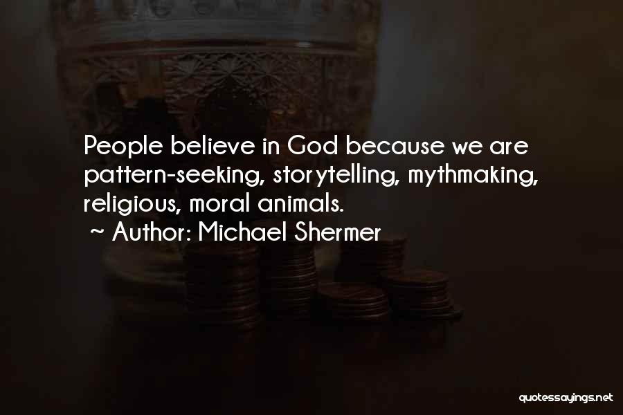 Michael Shermer Quotes 1763264