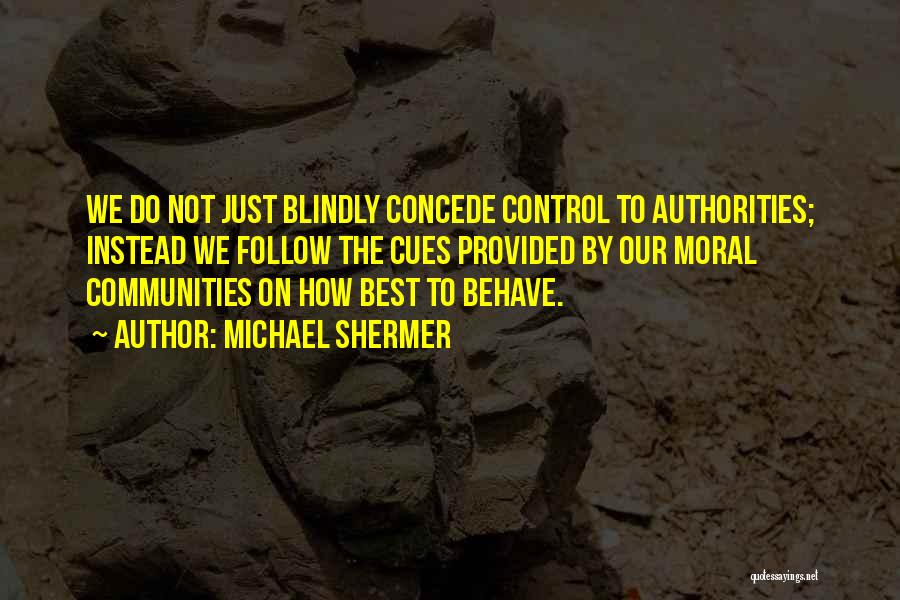 Michael Shermer Quotes 1772965