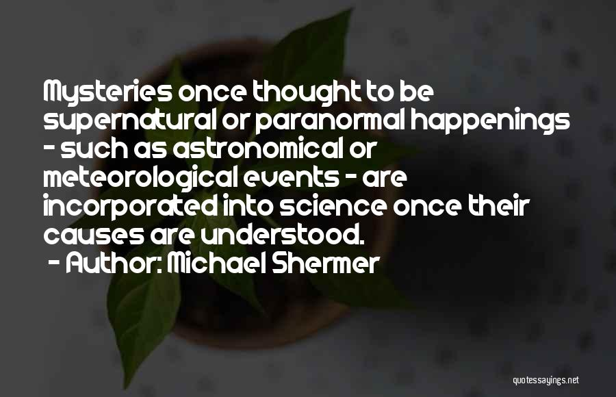Michael Shermer Quotes 2000448