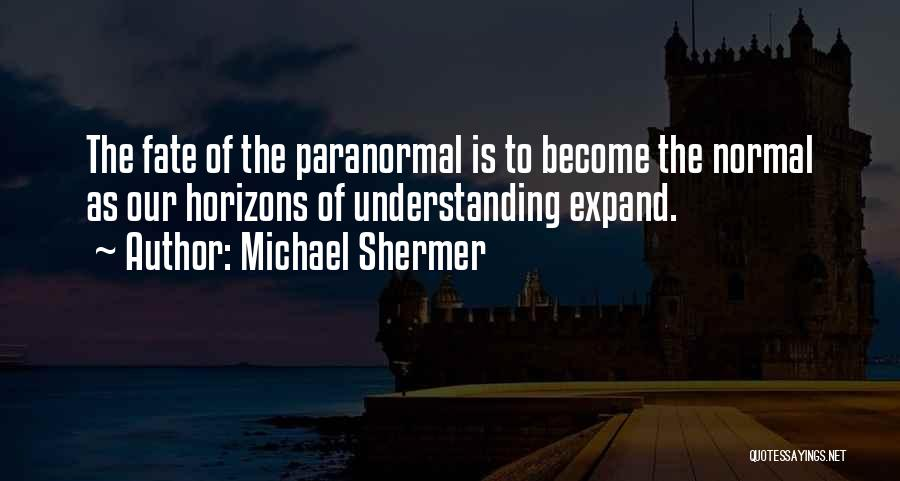 Michael Shermer Quotes 2122620