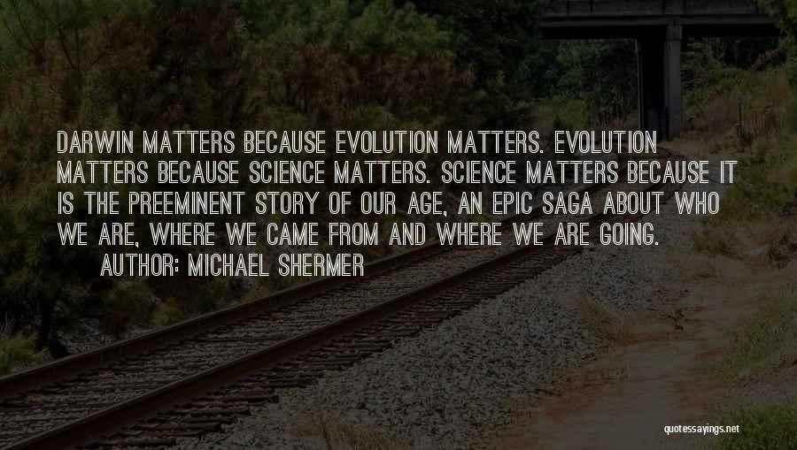 Michael Shermer Quotes 2136178