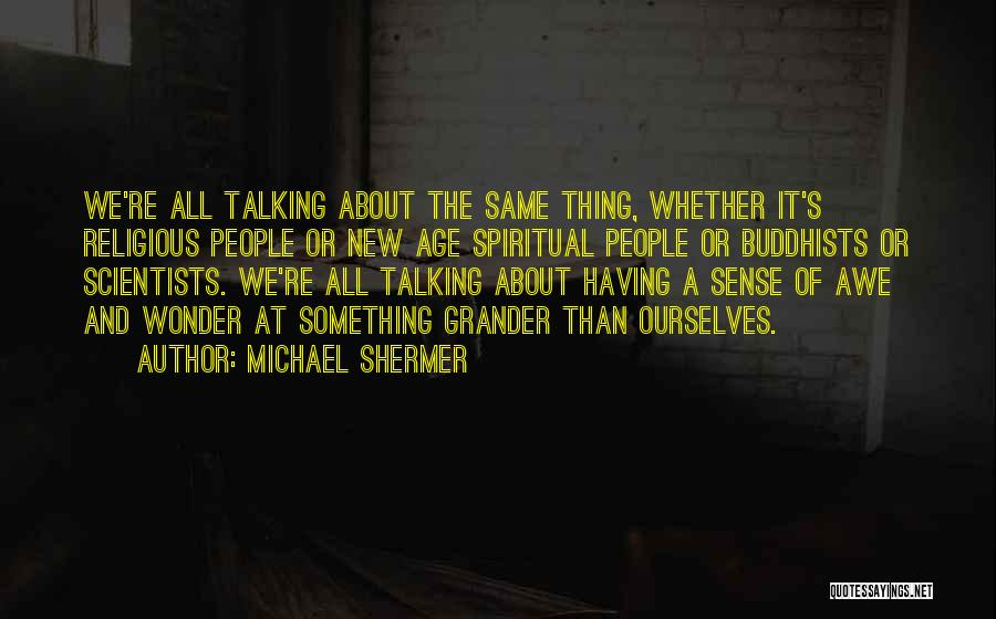 Michael Shermer Quotes 2141111