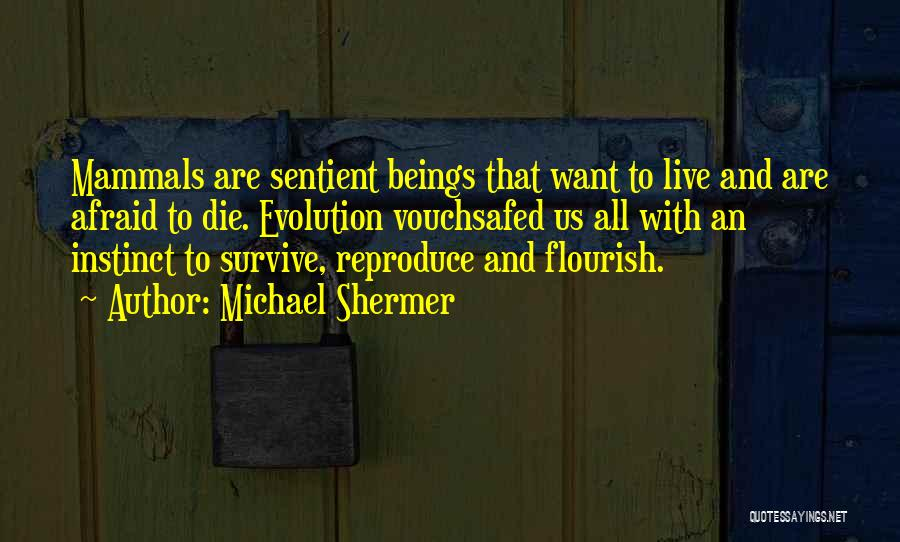 Michael Shermer Quotes 2226547