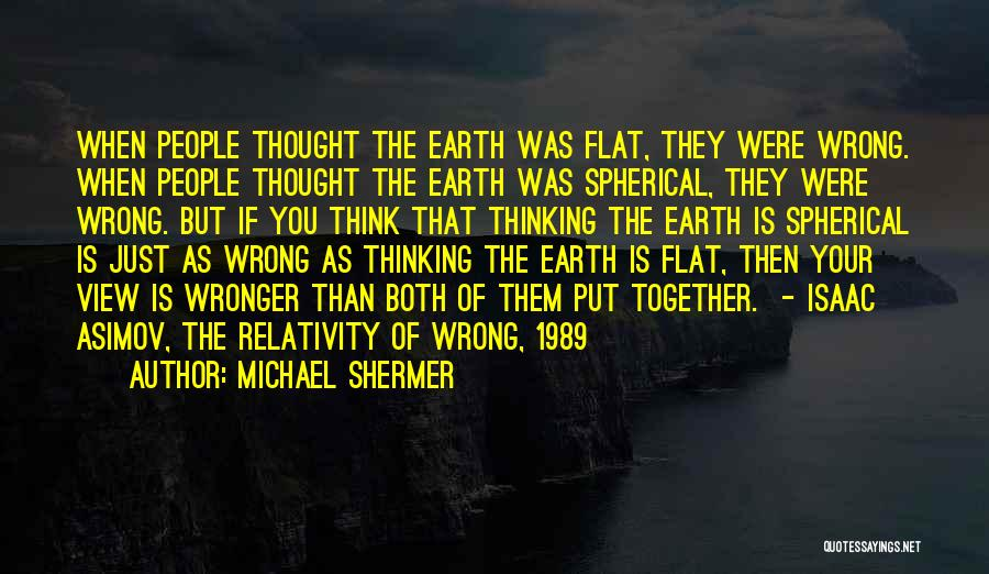 Michael Shermer Quotes 2237109