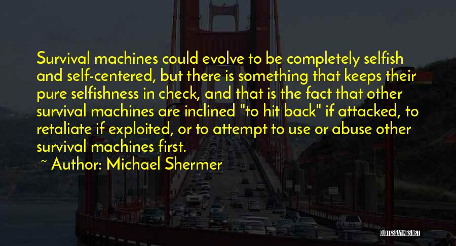 Michael Shermer Quotes 2242589