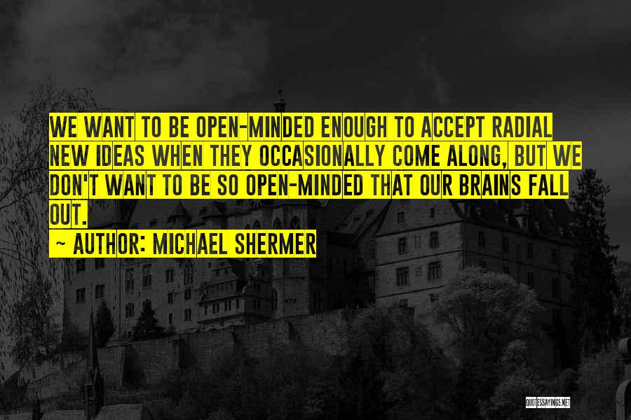 Michael Shermer Quotes 382949